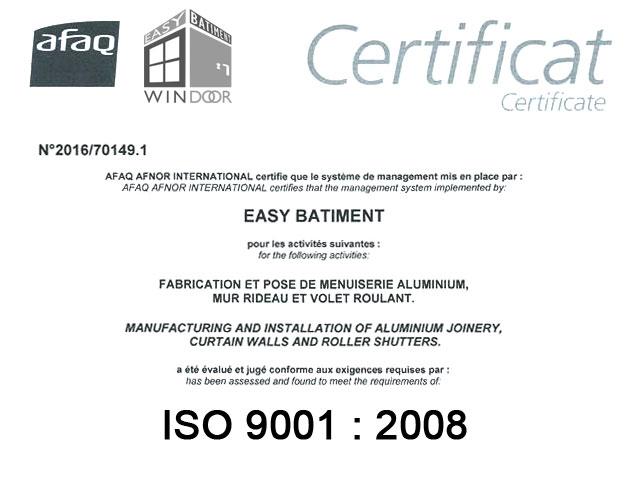 Easy Windoor : Certificat ISO 9001 - 2008